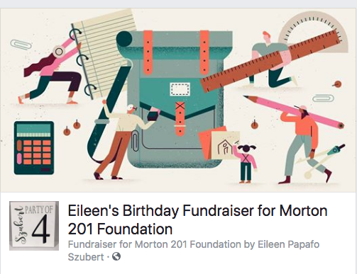 Eileen's Birthday Fundraiser for the Morton 201 Foundation